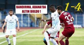 Adana Demirspor-Bandırmaspor: 1-4