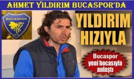 AHMET YILDIRIM BUCASPOR'DA
