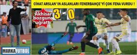 Akhisar-Fenerbahçe: 3-0