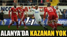 Alanyaspor-Sivasspor: 1-1