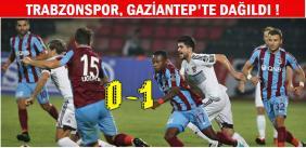 Gaziantepspor-Trabzonspor: 1-0