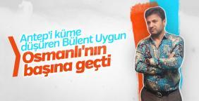 Gaziantep'i düşüren Bülent Uygun Osmanlıspor'da