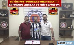 Ertuğrul Arslan Fethiyespor'da