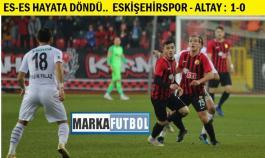 Eskişehirspor-Altay: 1-0