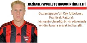 Gaziantepspor'lu Futbolcu İntihar Etti