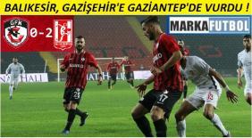 Gazişehir Gaziantep-Balıkesirspor: 0-2