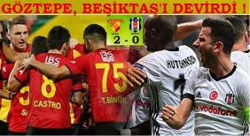 Göztepe Beşiktaş'ı devirdi