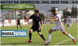 Hatayspor-Osmanlıspor: 0-0