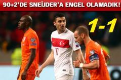 Hollanda-Türkiye: 1-1