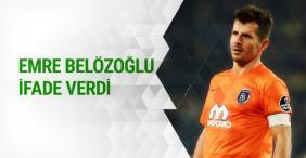 Emre Belözoğlu ifade verdi