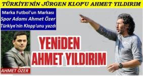 Türkiye'nin Jörgen Klopp'u Ahmet Yıldırım