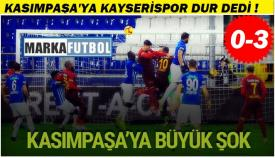 Kasımpaşa'ya Kayserispor dur dedi