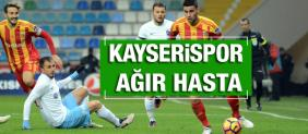 KAYSERİSPOR AĞIR HASTA