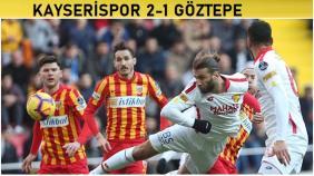 Kayserispor-Göztepe: 2-1