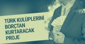 Türk Futbolunu kurtaracak sürpriz proje