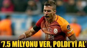 7.5 milyon Euro'yu ver Podolski'yi al