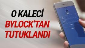 BYLOCK KULLANAN KALECİ TUTUKLANDI