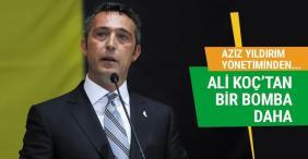 Ali Koç'tan bir bomba daha