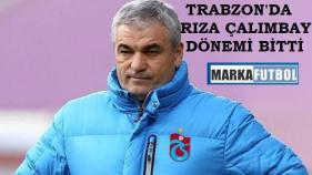 Trabzon'da Rıza Çalımbay dönemi sona erdi