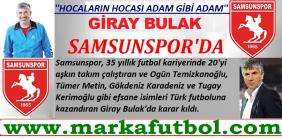 Samsunspor Giray Bulak dedi