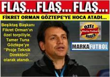 FİKRET ORMAN, TAMER TUNA'YI GÖZTEPE'YE HOCA YAPTI
