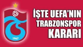 UEFA TRABZONSPOR'UN CEZASINI AÇIKLADI